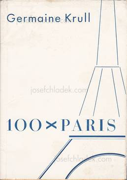 Germaine Krull - 100 x Paris (Front)