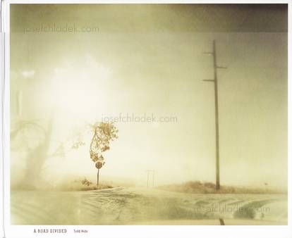 Todd Hido - A Road Divided (Front)