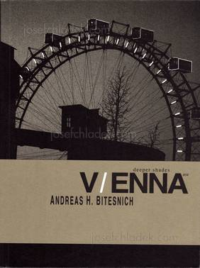 Andreas H. Bitesnich - Deeper Shades #04 Vienna (Front)