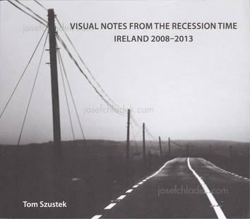 Tom Szustek - Visual Notes from the Recession Time. Irel...