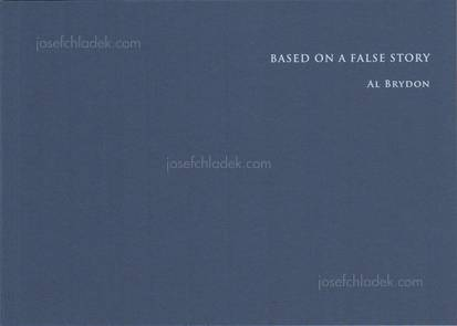 Al Brydon - Based On A False Story (Front)