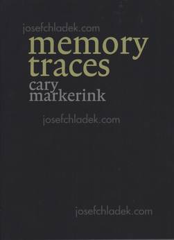 Cary Markerink - Memory Traces (Book front)